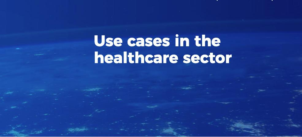 Use cases in the healthcare sector